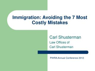 Immigration: Avoiding the 7 Most Costly Mistakes