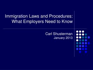 Immigration Laws and Procedures: What Employers Need to Know