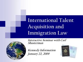 International Talent Acquisition and Immigration Law