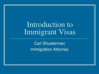 Introduction to Immigrant Visas
