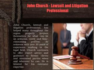 John Church - Lawsuit and Litigation Professional