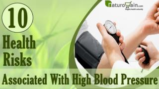10 Health Risks Associated With High Blood Pressure and Natu