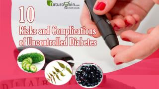 10 Risks and Complications of Uncontrolled Diabetes and Natu