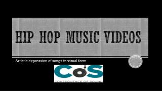 HIp Hop music videos