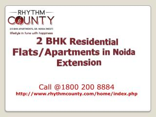 Rhythm County - 2 BHK Residential Flats in Noida Extension @
