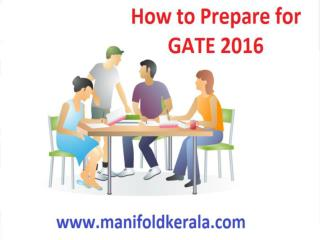 How to Prepare for GATE 2016