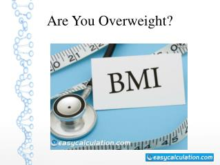 Are You Overweight