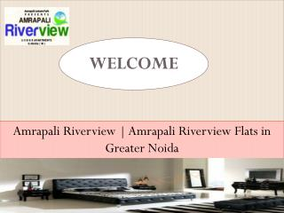 Amrapali Riverview | Amrapali Riverview Flats in Greater Noi