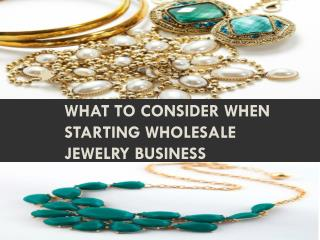 What to Consider When Starting Wholesale Jewelry Business