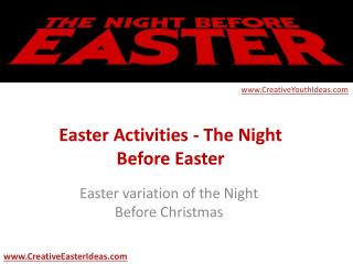 Easter Activities - The Night Before Easter
