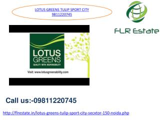 Lotus Greens Tulip Sport City Sector 150 noida, Lotus Greens