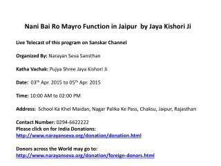 Nani Bai Ro Mayro Function in Jaipur  by Jaya Kishori Ji