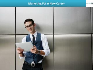 Marketing For A New Career