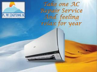 Take One AC Repair Service and Feeling Relax for Year