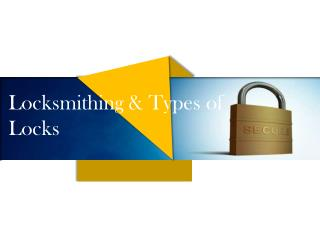 Locksmithing Types Of Locks By Alpharetta Locksmith Solution