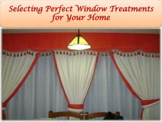 Selecting Perfect Window Treatments for Your Home