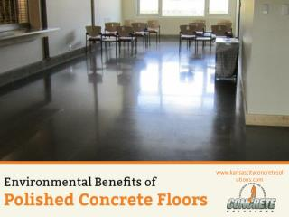Environmental Benefits of Polished Concrete Floors