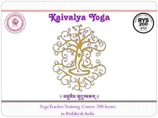 Yoga Teacher Training Summer Schedule Kaivalya