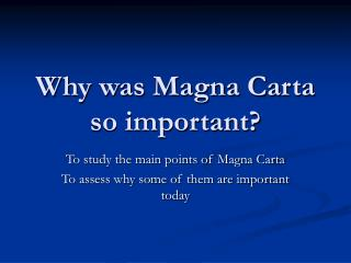 Why was Magna Carta so important