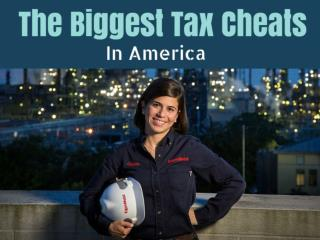 The Biggest Tax Cheats In America