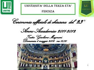 Cerimonia ufficiale di chiusura  del  23   Anno Accademico 2011-2012