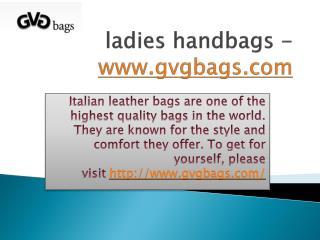 ladies handbags - www.gvgbags.com