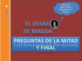 EL DESAF  DE MAGDA