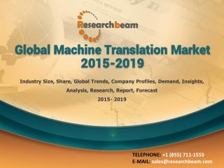Global Machine Translation Market 2015-2019