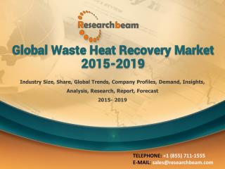 Global Waste Heat Recovery Market 2015-2019