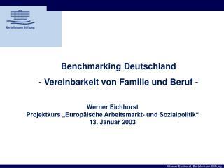Benchmarking Deutschland - Vereinbarkeit von Familie und Beruf -