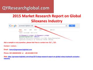 2015 Deep Research Report on Global Siloxanes Industry