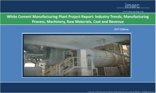 White Cement Manufacturing Plant Project Report