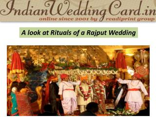 A look at Rituals of a Rajputi Wedding