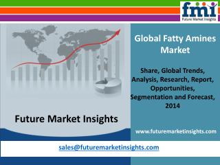 Fatty Amines Market – Global Industry Analysis and Opportuni