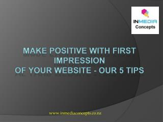 Make positive with first impression of your website – our 5