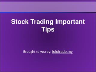 Stock Trading Important Tips