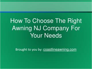 How To Choose The Right Awning NJ Company For Your Needs