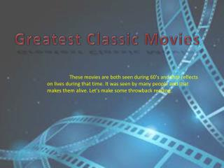Greatest Classic Movies