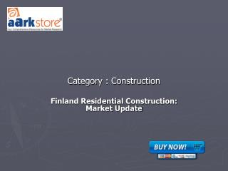 Finland Residential Construction: Market Update