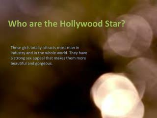 Who are the Hollywood Stars?