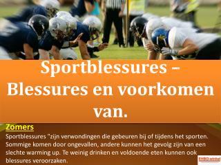 Sportblessures – Blessures en voorkomen van