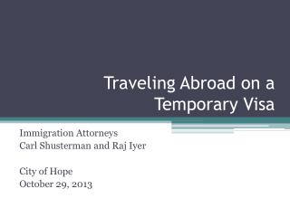 Traveling Abroad on a Temporary Visa