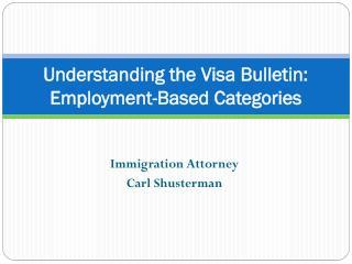 Understanding the Visa Bulletin: Employment-Based Categories
