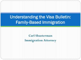 Understanding the Visa Bulletin: Family-Based Categories