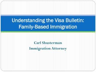 Understanding the Visa Bulletin: Family-Based Categories