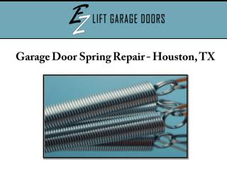 Garage Door Spring Repair, Houston, TX