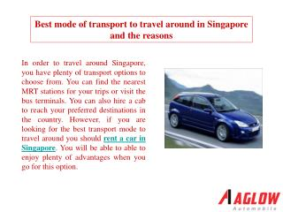 Best mode of transport to travel around in Singapore and the