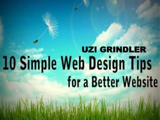 10 Simple Web Designing Tips - UZI GRINDLER