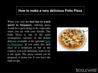How to make a very delicious Pollo Pizza