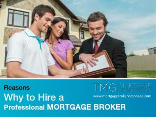 Why to Hire Mortgage Broker Victoria BC